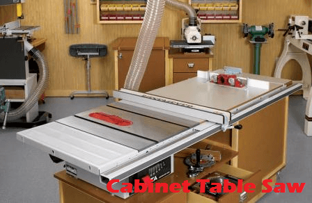 Which is the Best Cabinet Table Saw for Woodworker